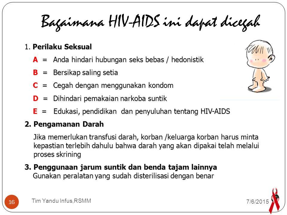 Bagaimana HIV-AIDS ini dapat dicegah
