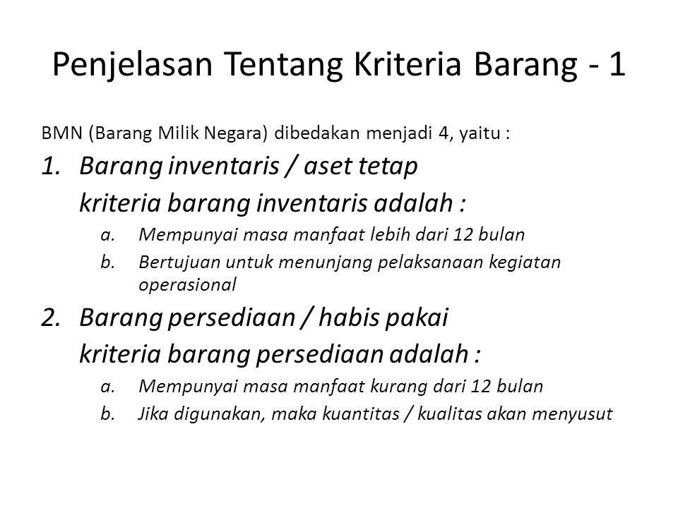 Penjelasan Tentang Kriteria Barang - 1