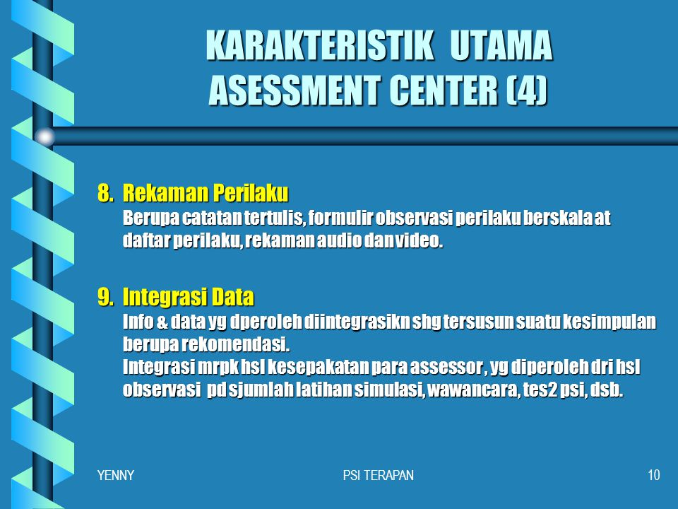 KARAKTERISTIK UTAMA ASESSMENT CENTER (4)