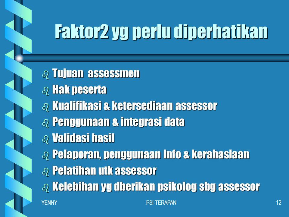 Faktor2 yg perlu diperhatikan