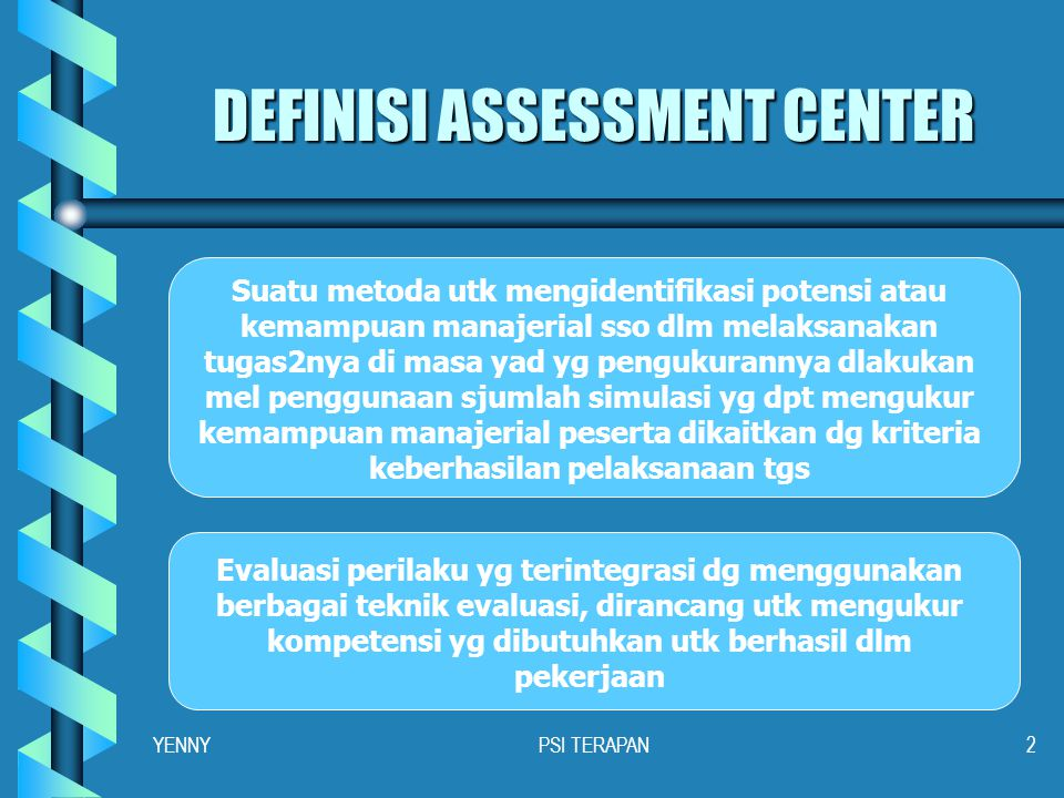 DEFINISI ASSESSMENT CENTER