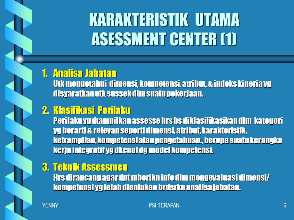 KARAKTERISTIK UTAMA ASESSMENT CENTER (1)