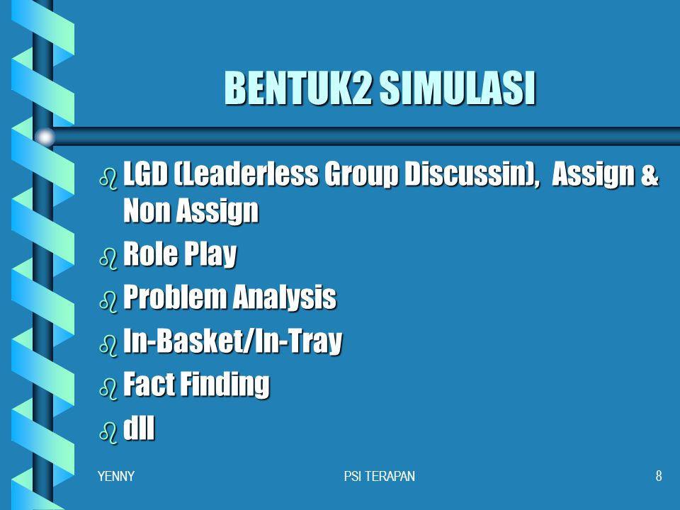 BENTUK2 SIMULASI LGD (Leaderless Group Discussin), Assign & Non Assign