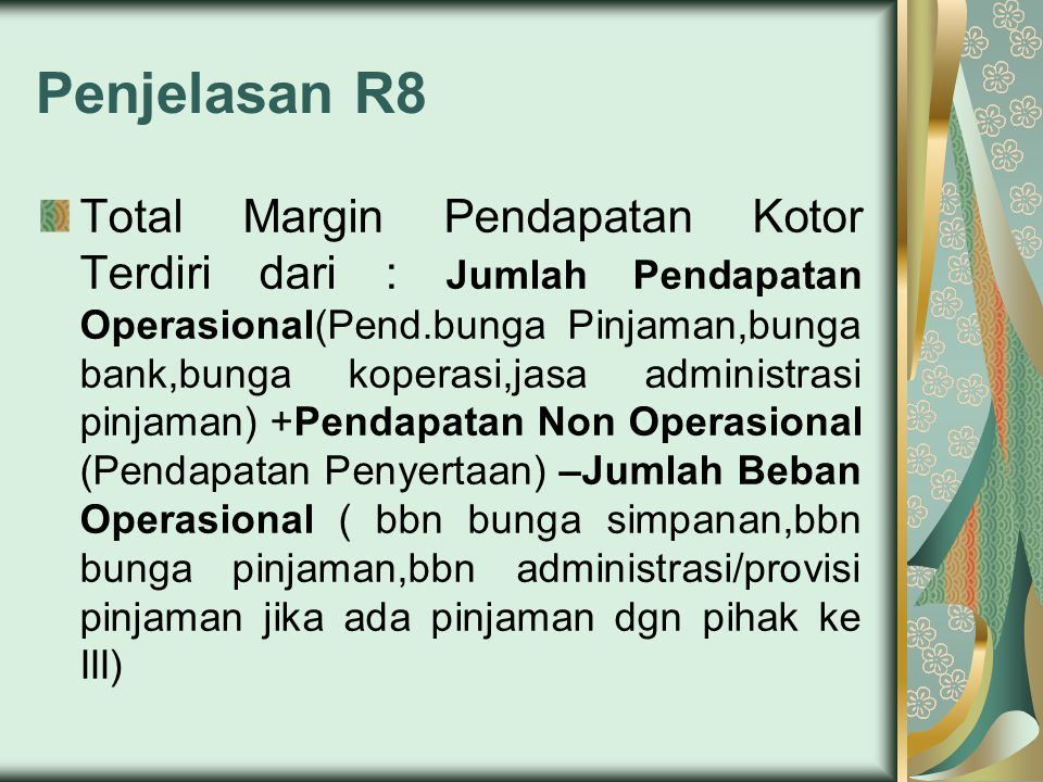Penjelasan R8