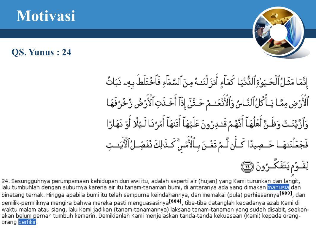 Motivasi QS. Yunus : 24