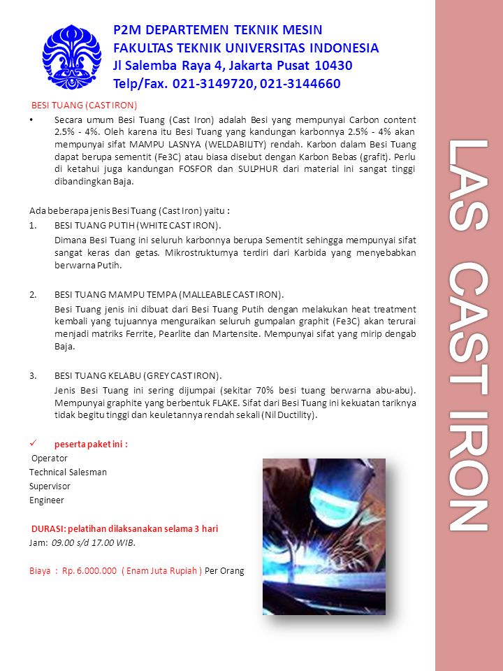 P2M DEPARTEMEN TEKNIK MESIN FAKULTAS TEKNIK UNIVERSITAS INDONESIA Jl Salemba Raya 4, Jakarta Pusat 10430 Telp/Fax. 021-3149720, 021-3144660