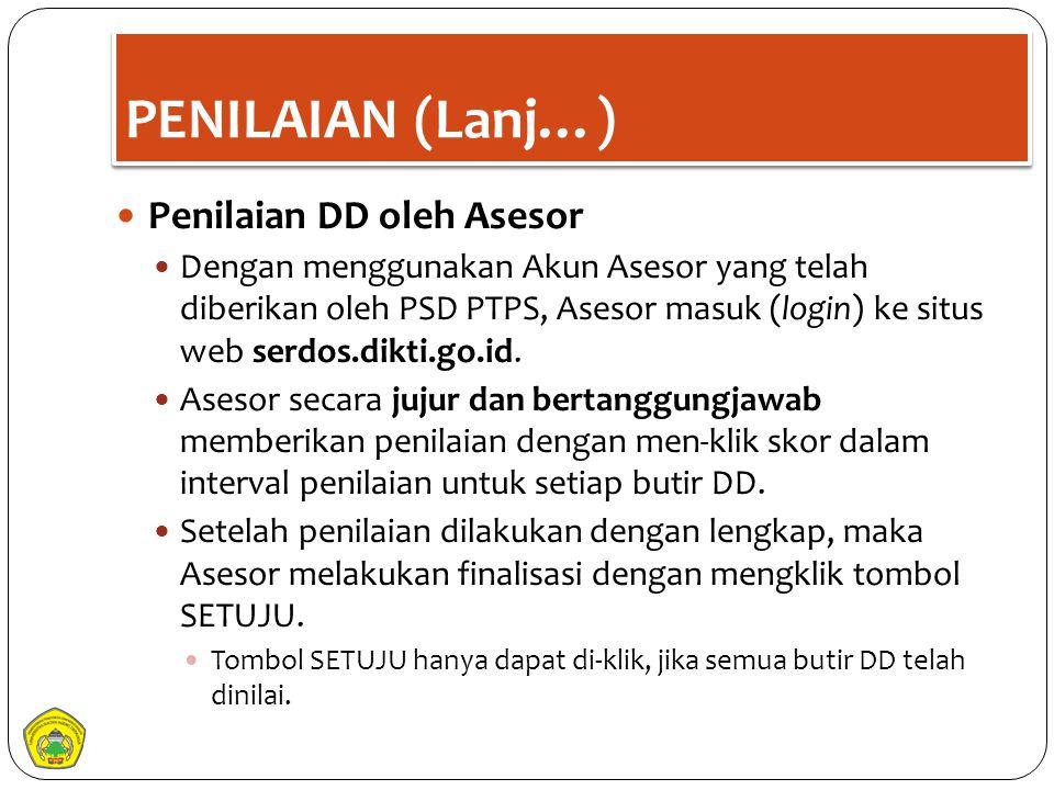 PENILAIAN (Lanj…) Penilaian DD oleh Asesor