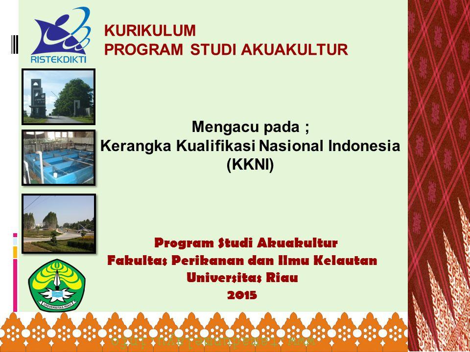 Mengacu pada ; Kerangka Kualifikasi Nasional Indonesia (KKNI)