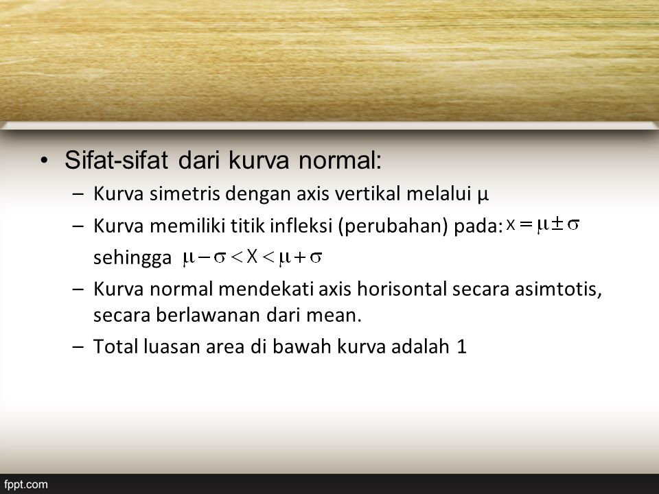 Sifat-sifat dari kurva normal: