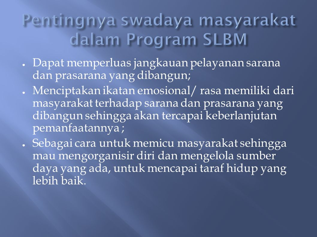 Pentingnya swadaya masyarakat dalam Program SLBM