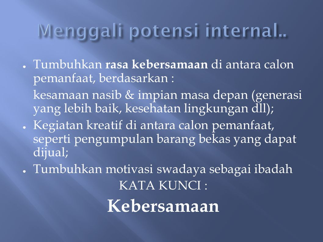 Menggali potensi internal..