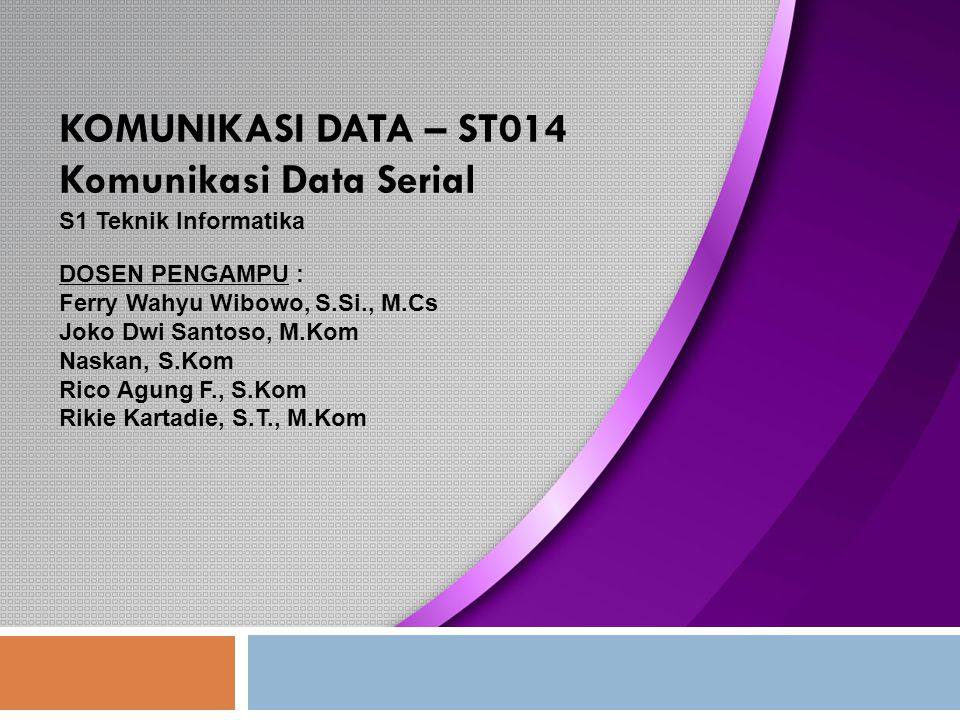 KOMUNIKASI DATA – ST014 Komunikasi Data Serial