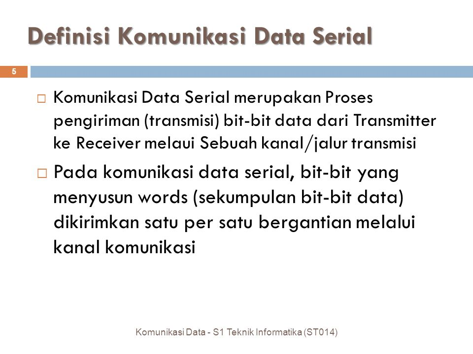 Definisi Komunikasi Data Serial