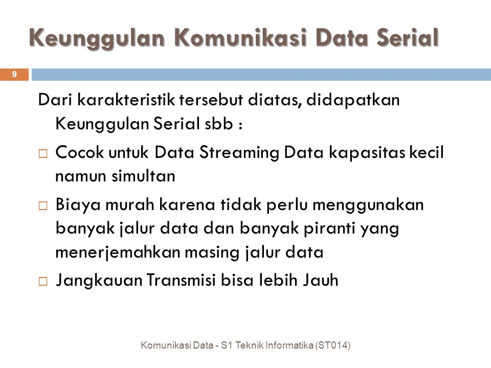 Keunggulan Komunikasi Data Serial