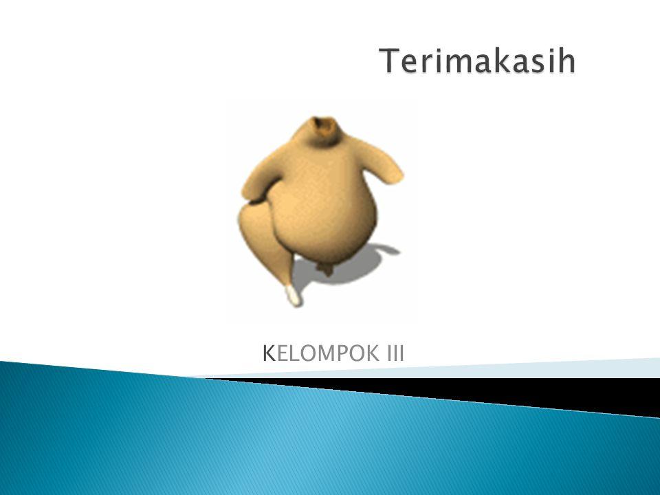 Terimakasih KELOMPOK III