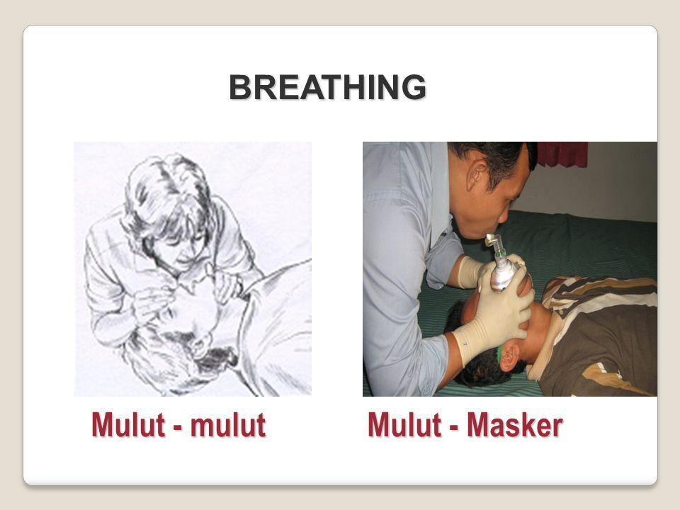 BREATHING Mulut - mulut Mulut - Masker