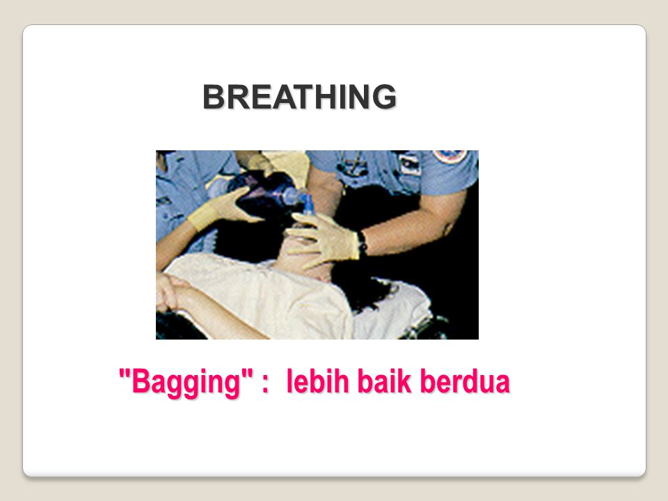 BREATHING Bagging : lebih baik berdua