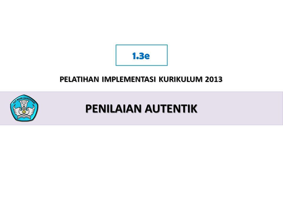 1.3e Penilaian autentik