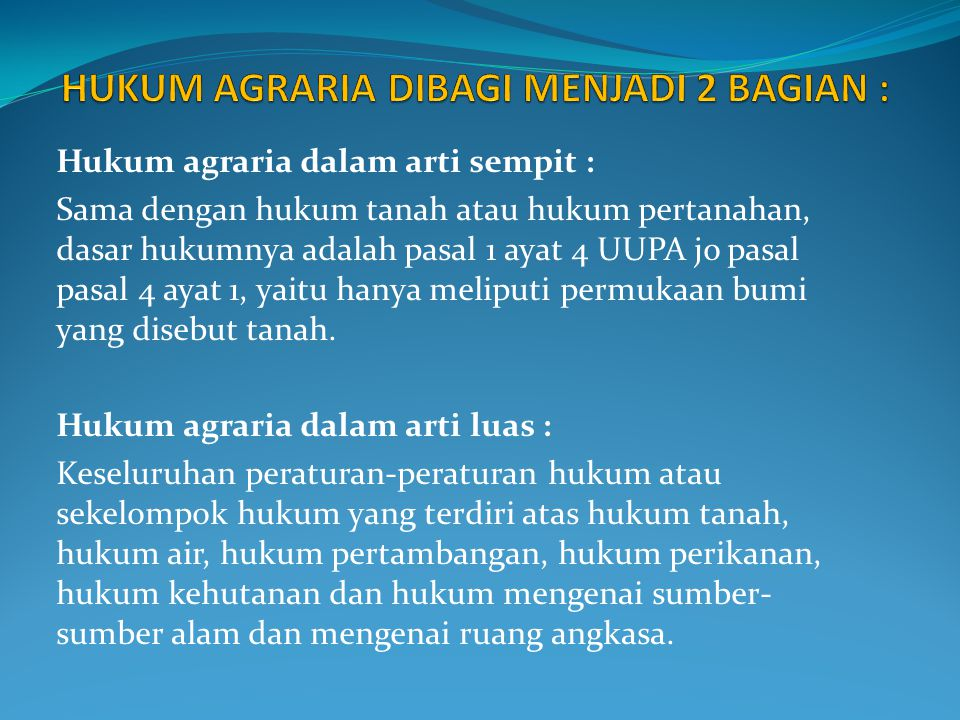 HUKUM AGRARIA DIBAGI MENJADI 2 BAGIAN :
