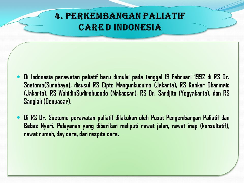 4. PERKEMBANGAN PALIATIF CARE D INDONESIA