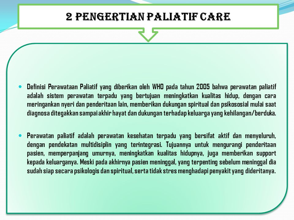 2 PENGERTIAN PALIATIF CARE
