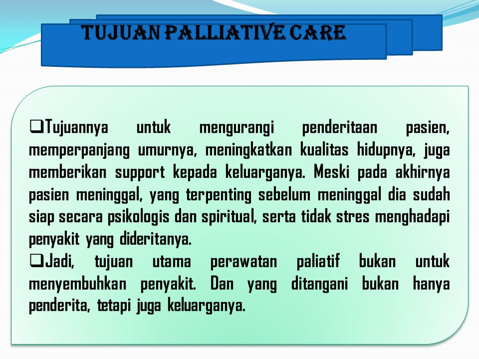 Tujuan Palliative Care