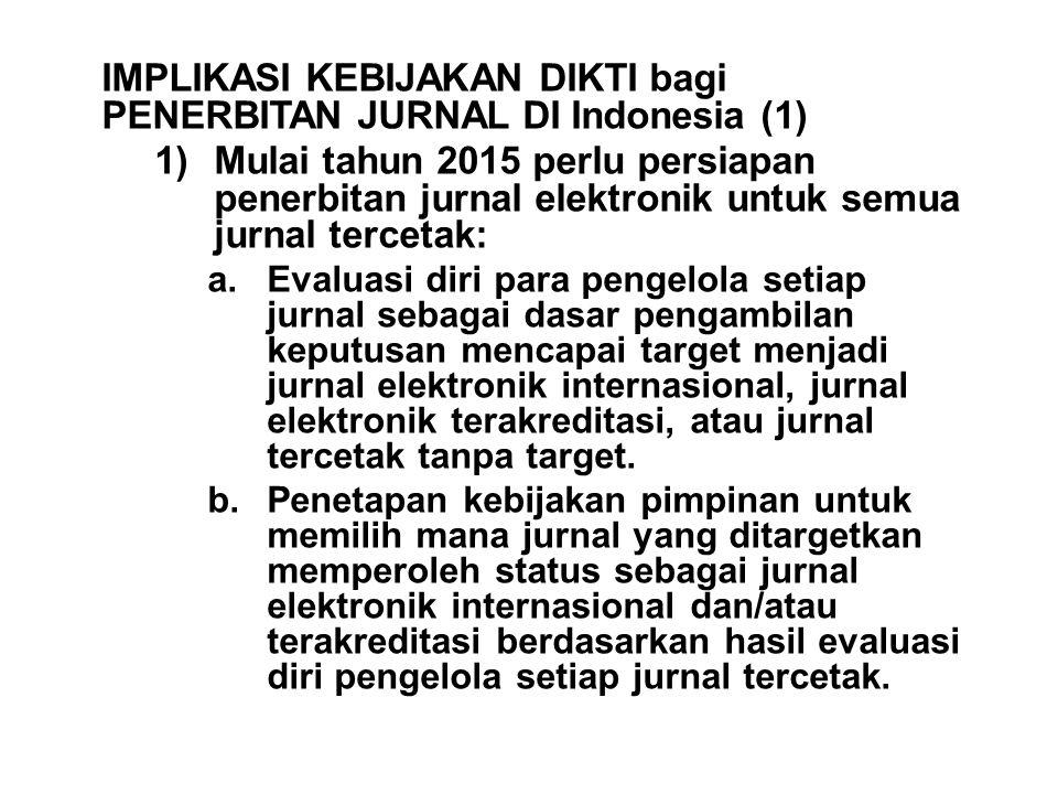 IMPLIKASI KEBIJAKAN DIKTI bagi PENERBITAN JURNAL DI Indonesia (1)
