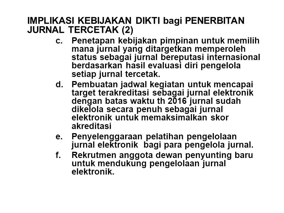 IMPLIKASI KEBIJAKAN DIKTI bagi PENERBITAN JURNAL TERCETAK (2)