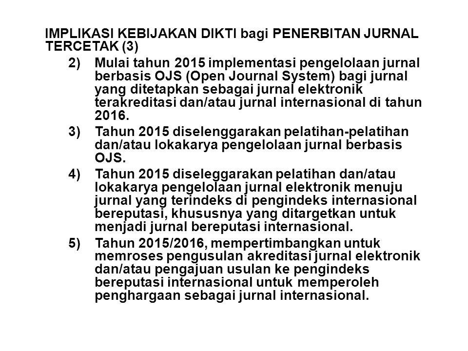 IMPLIKASI KEBIJAKAN DIKTI bagi PENERBITAN JURNAL TERCETAK (3)
