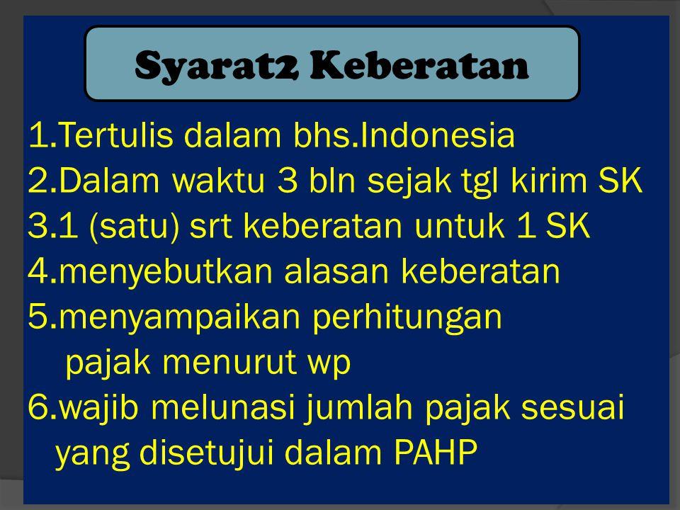 1. Tertulis dalam bhs. Indonesia 2