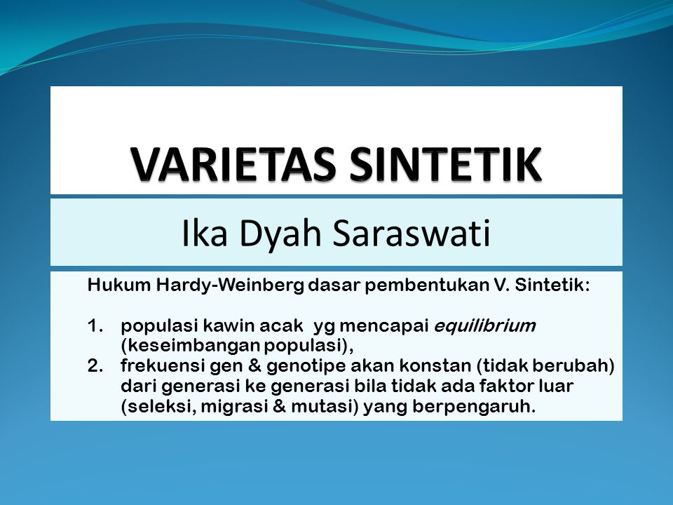 VARIETAS SINTETIK Ika Dyah Saraswati