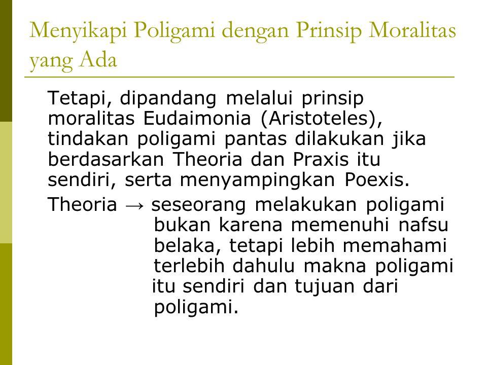 Menyikapi Poligami dengan Prinsip Moralitas yang Ada