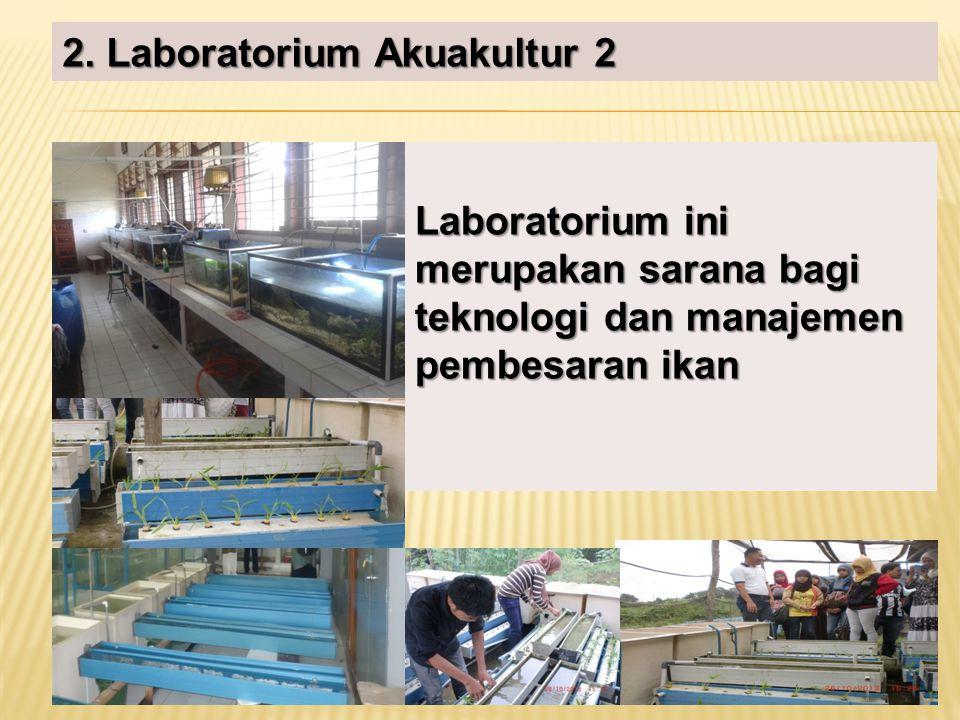 2. Laboratorium Akuakultur 2