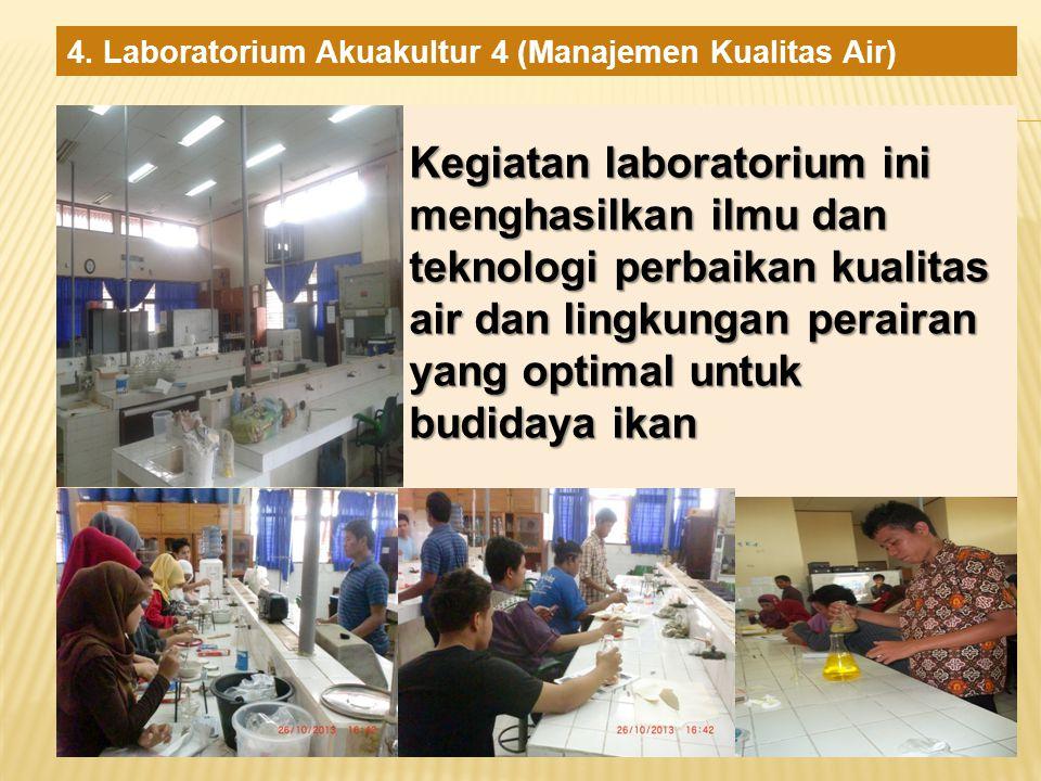 4. Laboratorium Akuakultur 4 (Manajemen Kualitas Air)