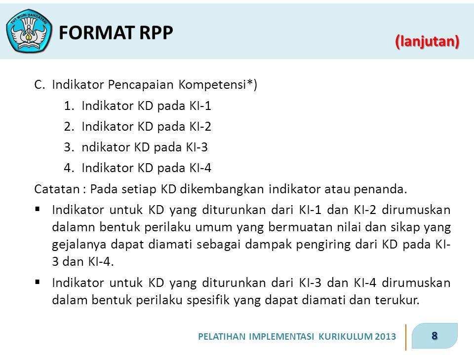 FORMAT RPP C. Indikator Pencapaian Kompetensi*)