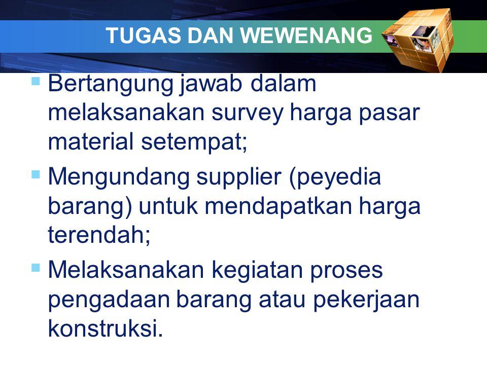 Mengundang supplier (peyedia barang) untuk mendapatkan harga terendah;