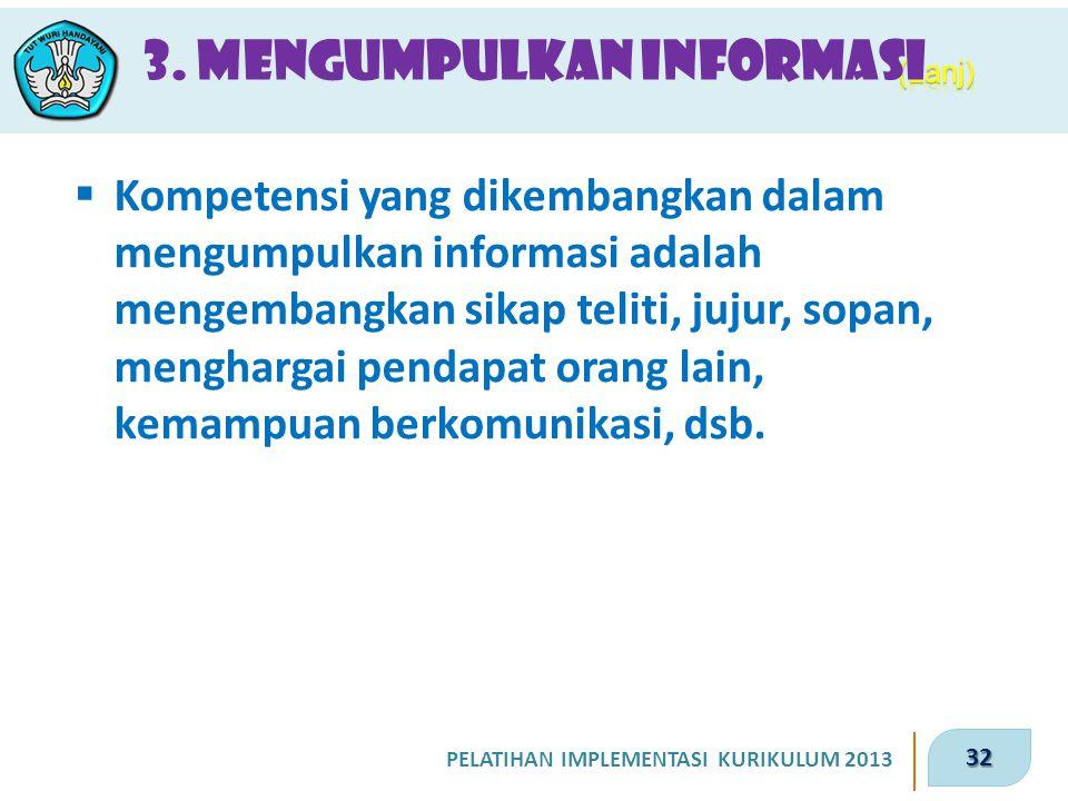 3. Mengumpulkan Informasi