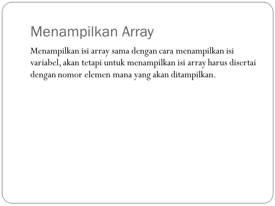 Menampilkan Array