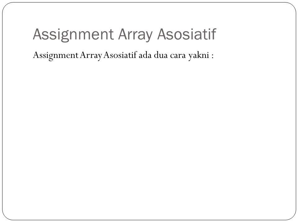 Assignment Array Asosiatif