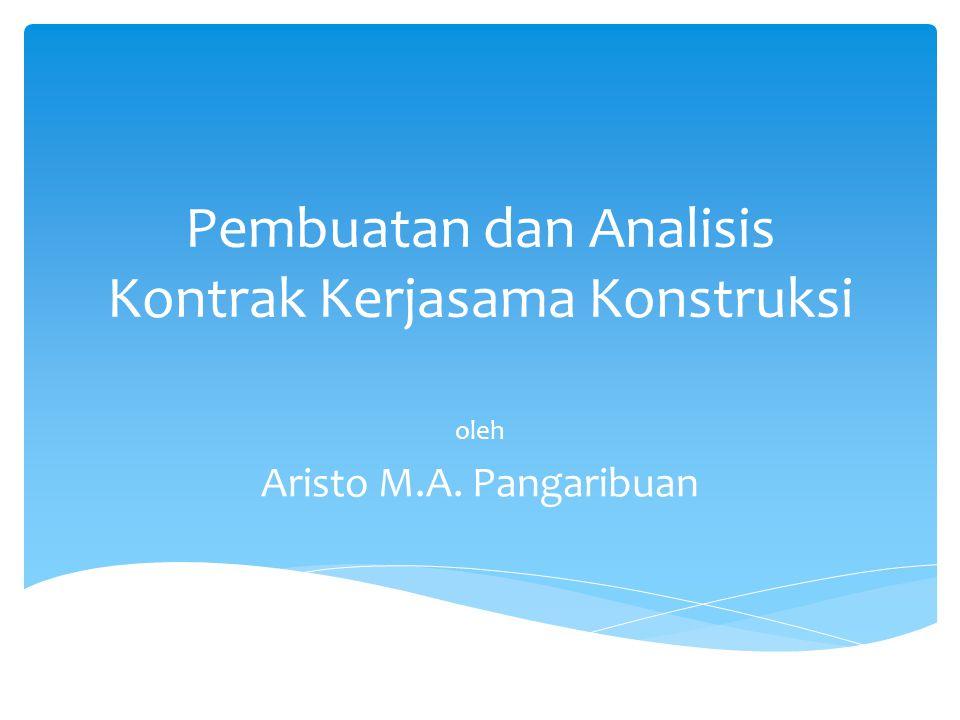 Pembuatan dan Analisis Kontrak Kerjasama Konstruksi