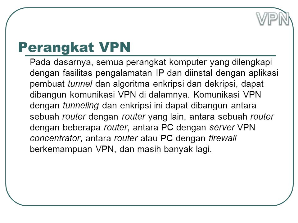 VPN Perangkat VPN.