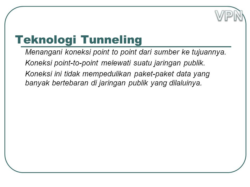 VPN Teknologi Tunneling