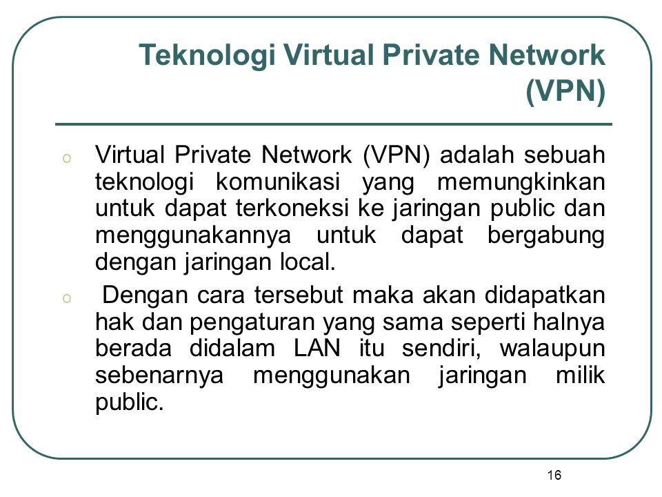 Teknologi Virtual Private Network (VPN)