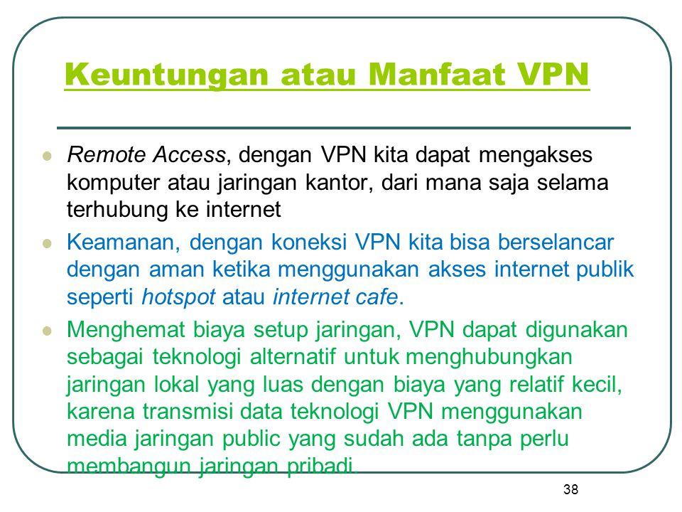 Keuntungan atau Manfaat VPN
