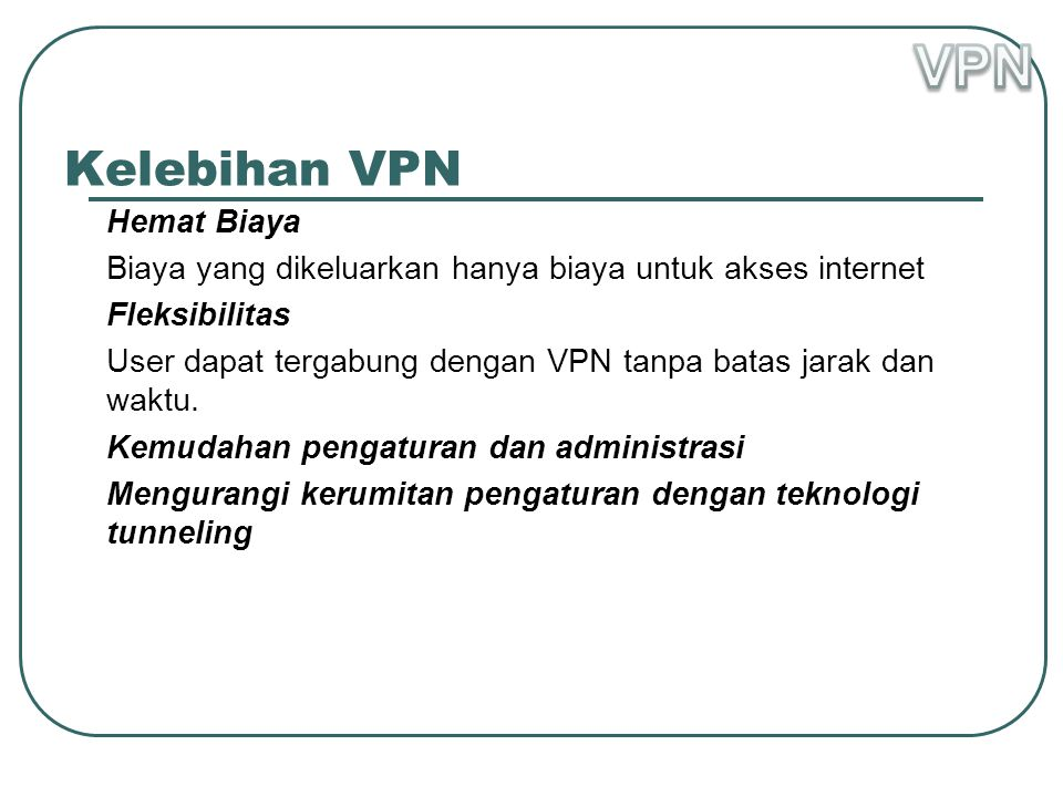 VPN Kelebihan VPN Hemat Biaya