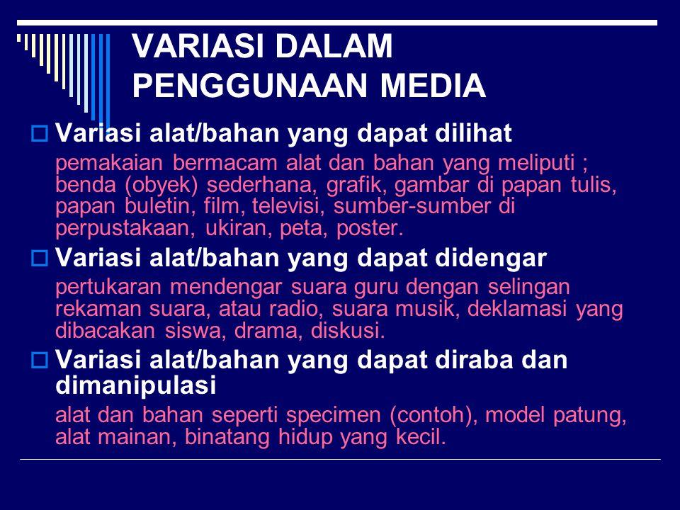 VARIASI DALAM PENGGUNAAN MEDIA