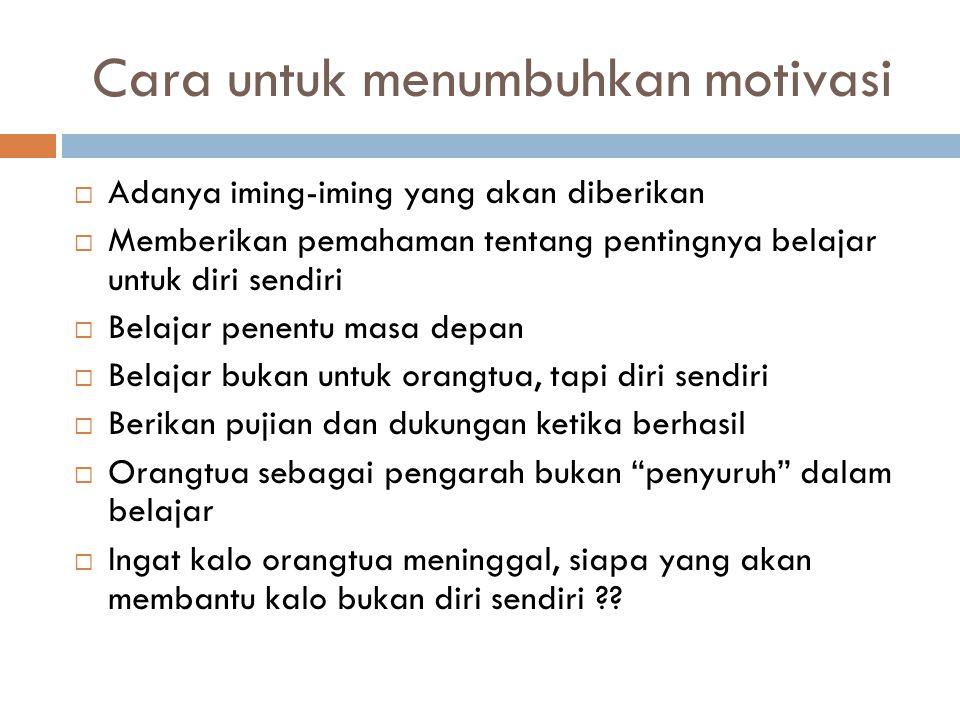 Cara untuk menumbuhkan motivasi