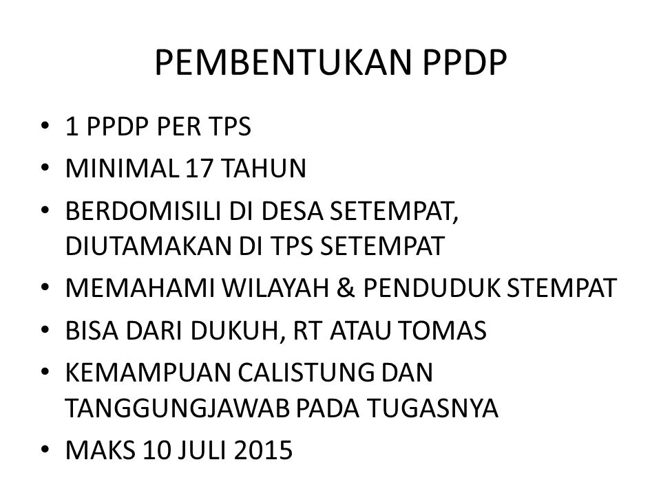 PEMBENTUKAN PPDP 1 PPDP PER TPS MINIMAL 17 TAHUN