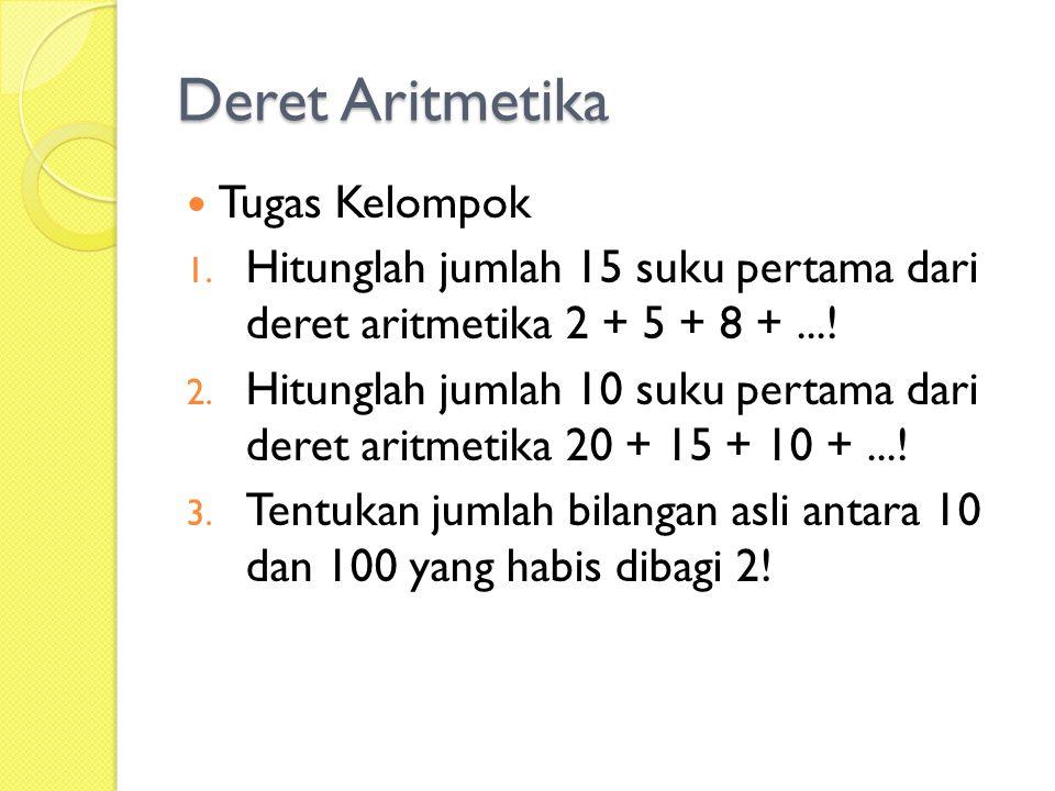 Deret Aritmetika Tugas Kelompok