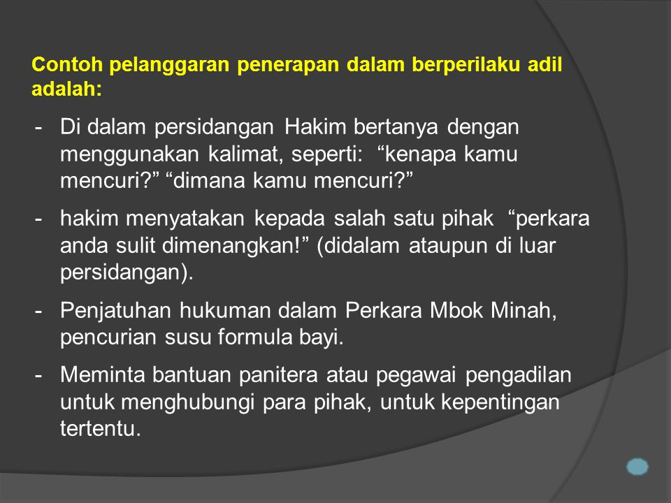 Contoh pelanggaran penerapan dalam berperilaku adil adalah: